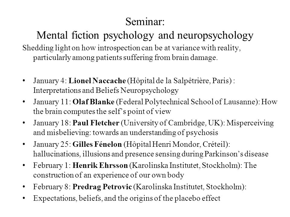 Seminar: Mental fiction psychology and neuropsychology