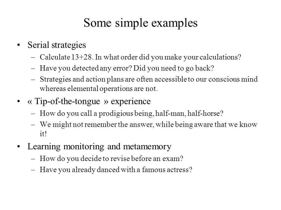 Some simple examples Serial strategies