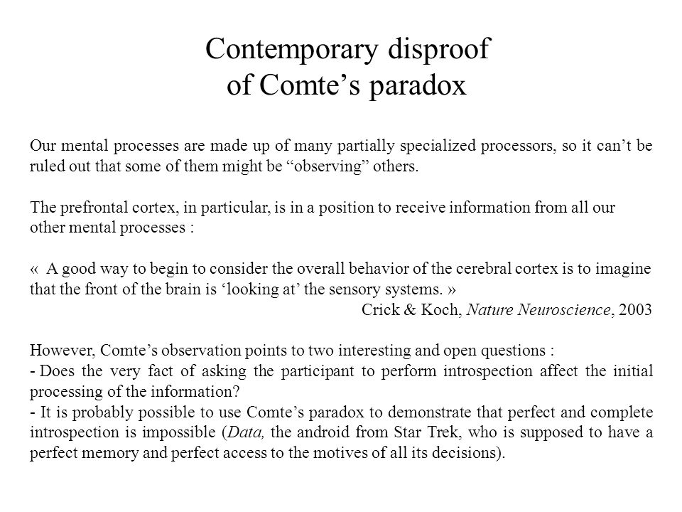 Contemporary disproof of Comte's paradox