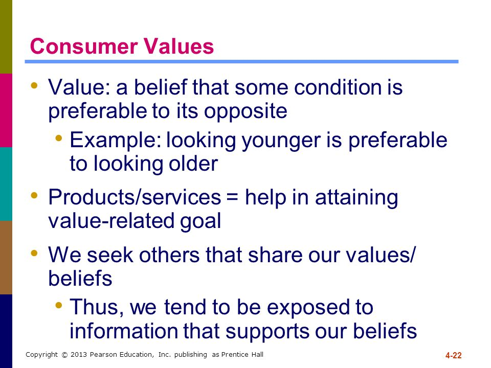 Value: a belief that some condition is preferable to its opposite