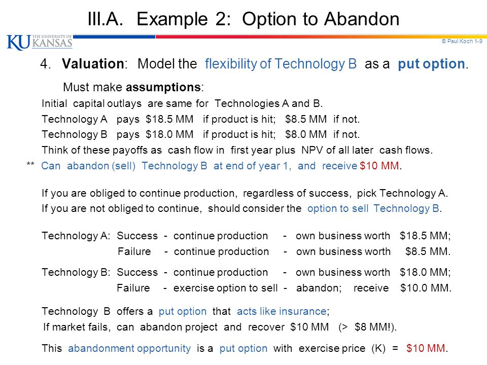 III.A. Example 2: Option to Abandon