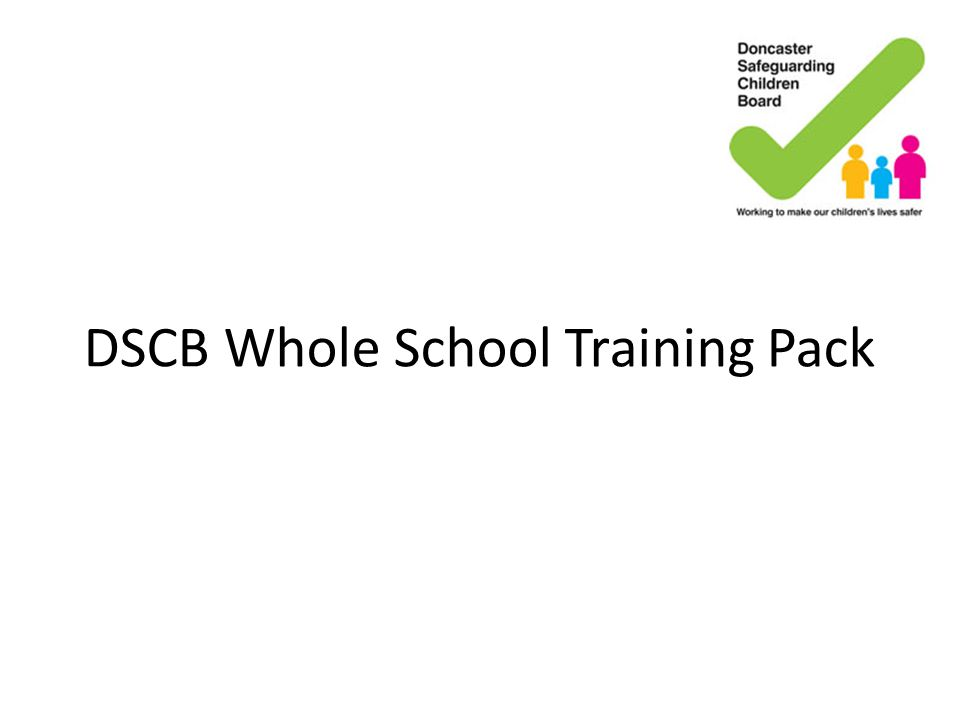 DSCB Whole School Training Pack
