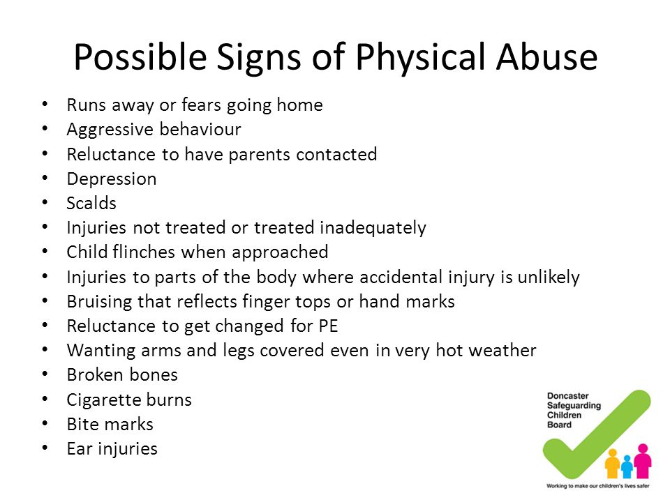 Possible Signs of Physical Abuse