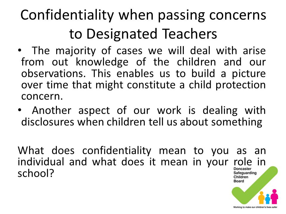 Confidentiality when passing concerns to Designated Teachers