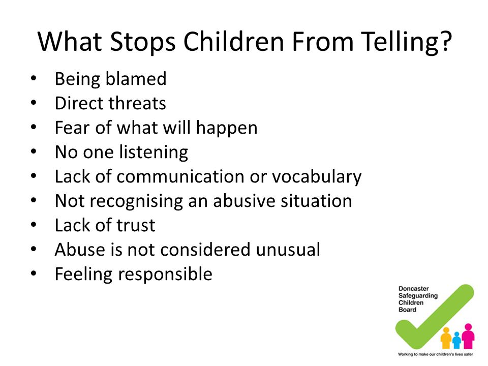 What Stops Children From Telling