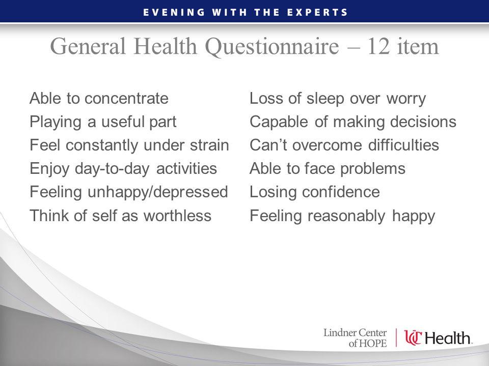 General Health Questionnaire – 12 item