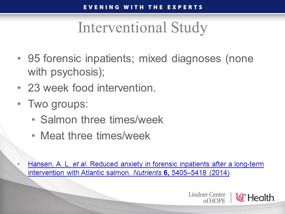 Interventional Study 95 forensic inpatients; mixed diagnoses (none with psychosis); 23 week food intervention.