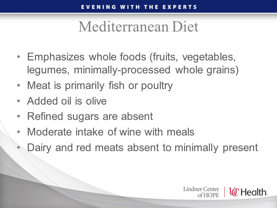 Mediterranean Diet Emphasizes whole foods (fruits, vegetables, legumes, minimally-processed whole grains)