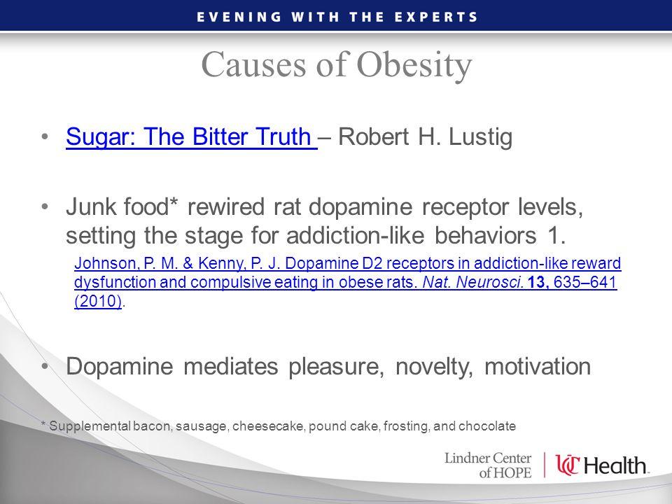 Causes of Obesity Sugar: The Bitter Truth – Robert H. Lustig