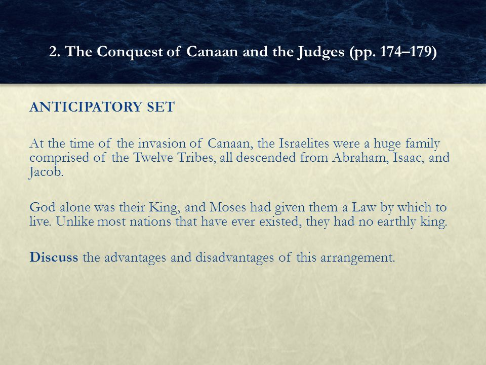 2. The Conquest of Canaan and the Judges (pp. 174–179)