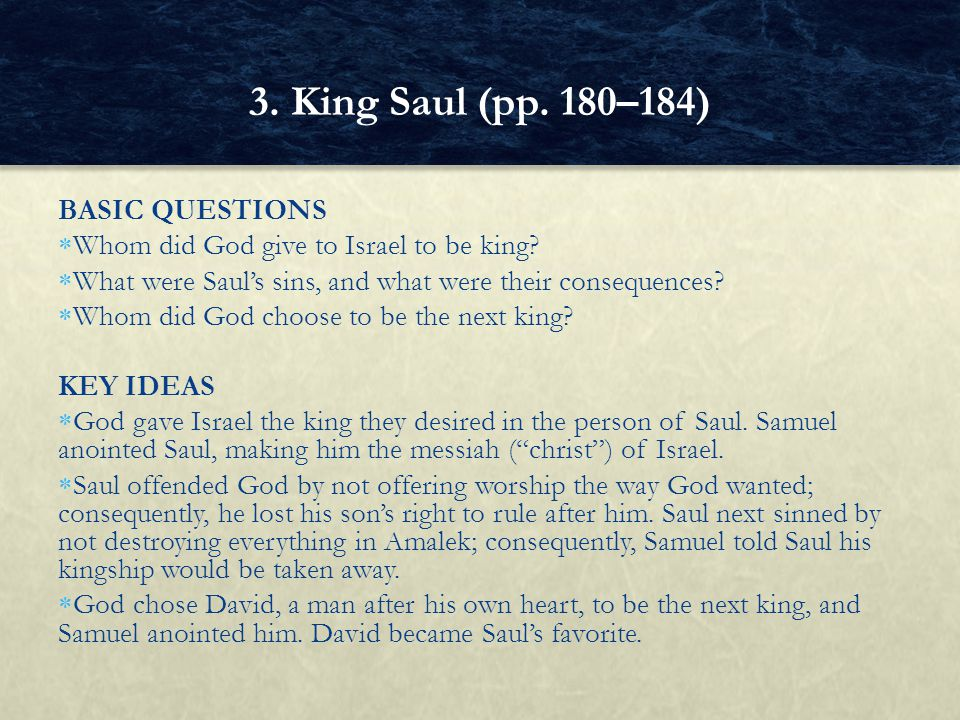 3. King Saul (pp. 180–184) BASIC QUESTIONS