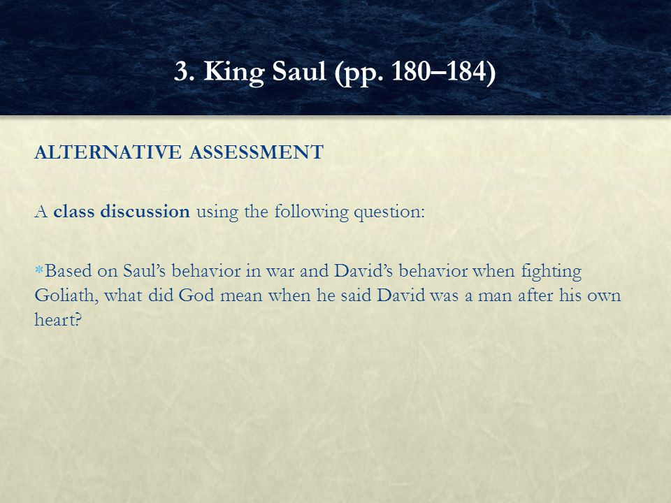 3. King Saul (pp. 180–184) ALTERNATIVE ASSESSMENT