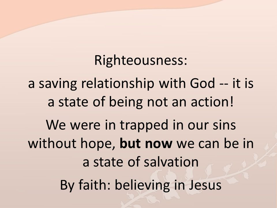 By faith: believing in Jesus