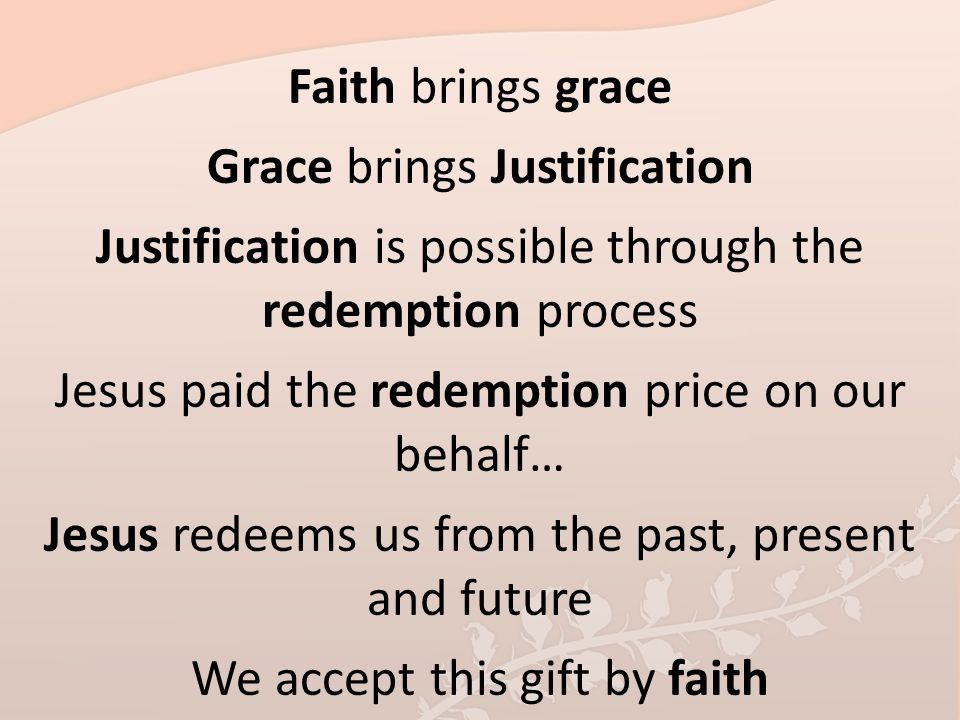 Grace brings Justification