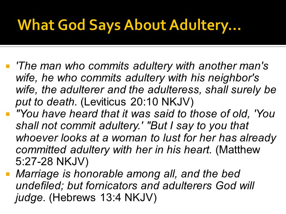 What God Says About Adultery…
