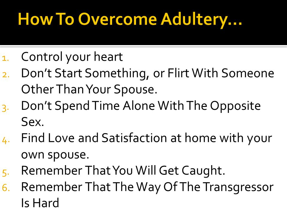 How To Overcome Adultery…