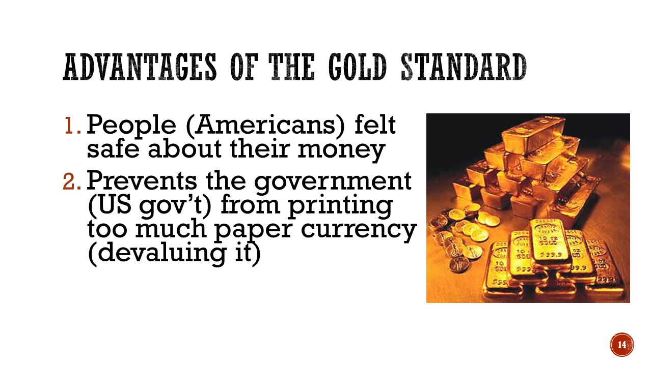advantages of the gold standard