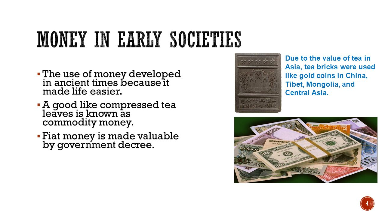 Money in Early Societies