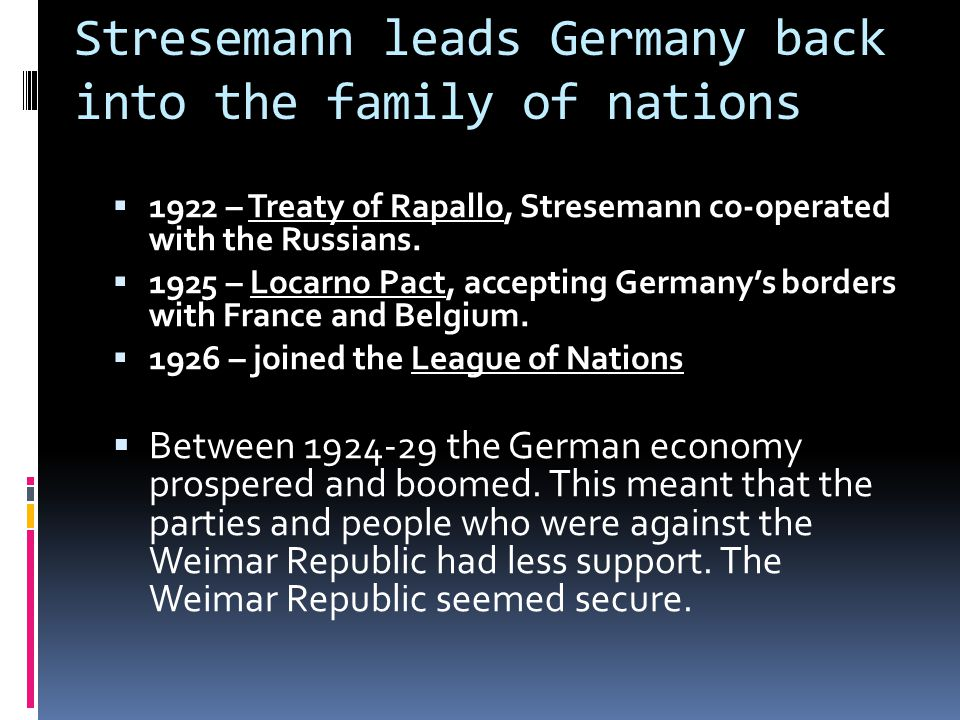 Stresemann leads Germany back into the family of nations