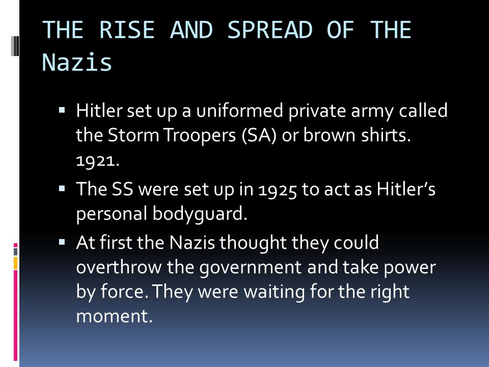 THE RISE AND SPREAD OF THE Nazis