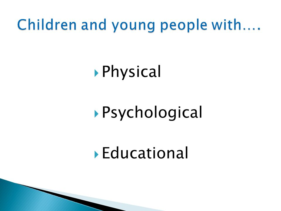 Children and young people with….