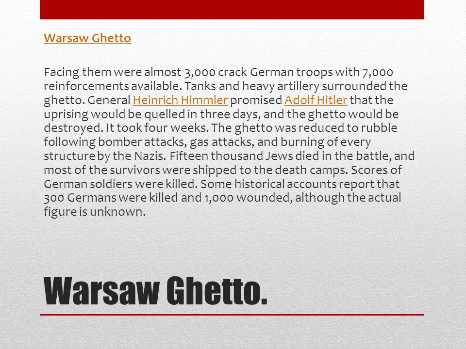 Warsaw Ghetto. Warsaw Ghetto