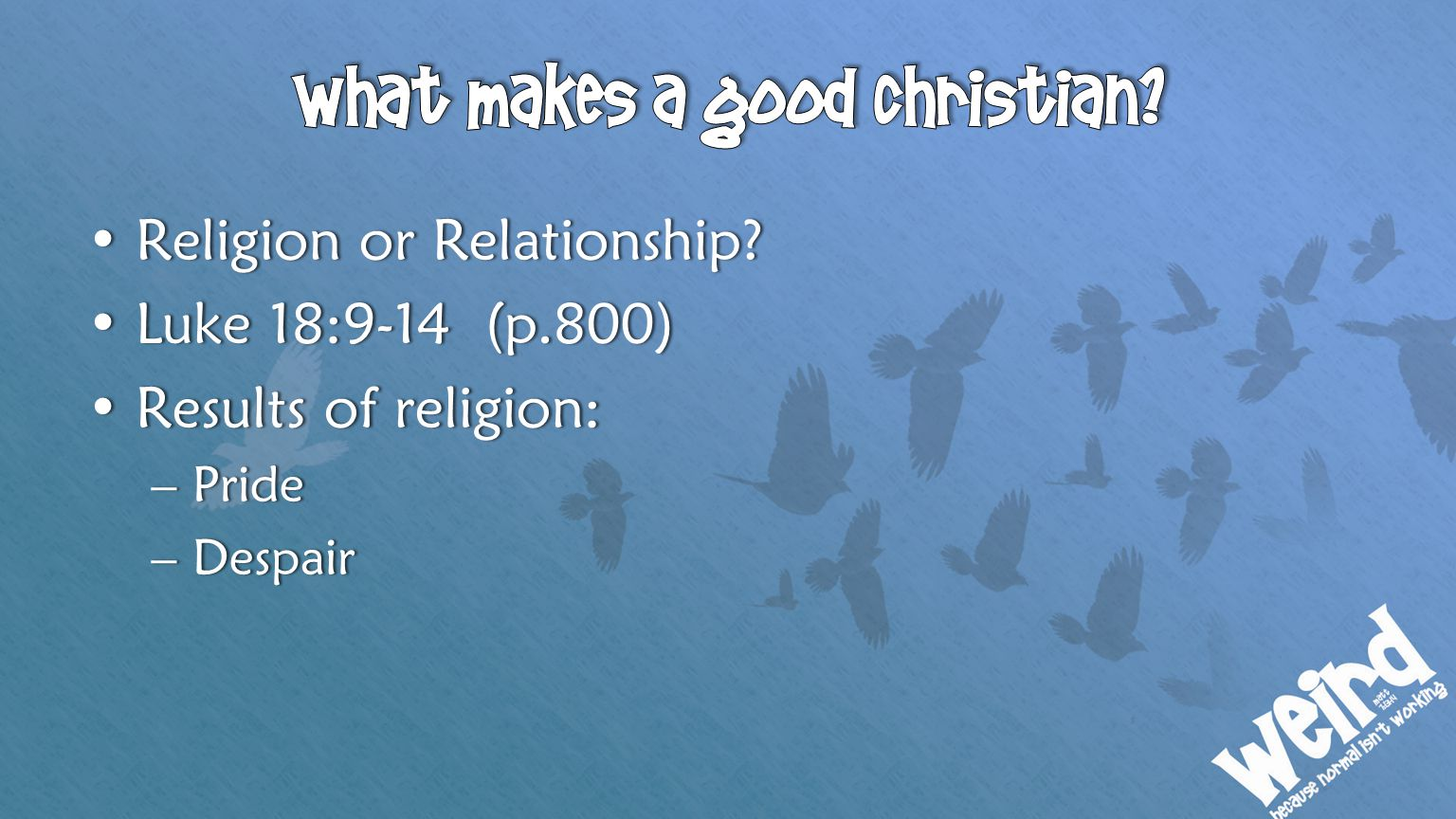 What makes a good christian