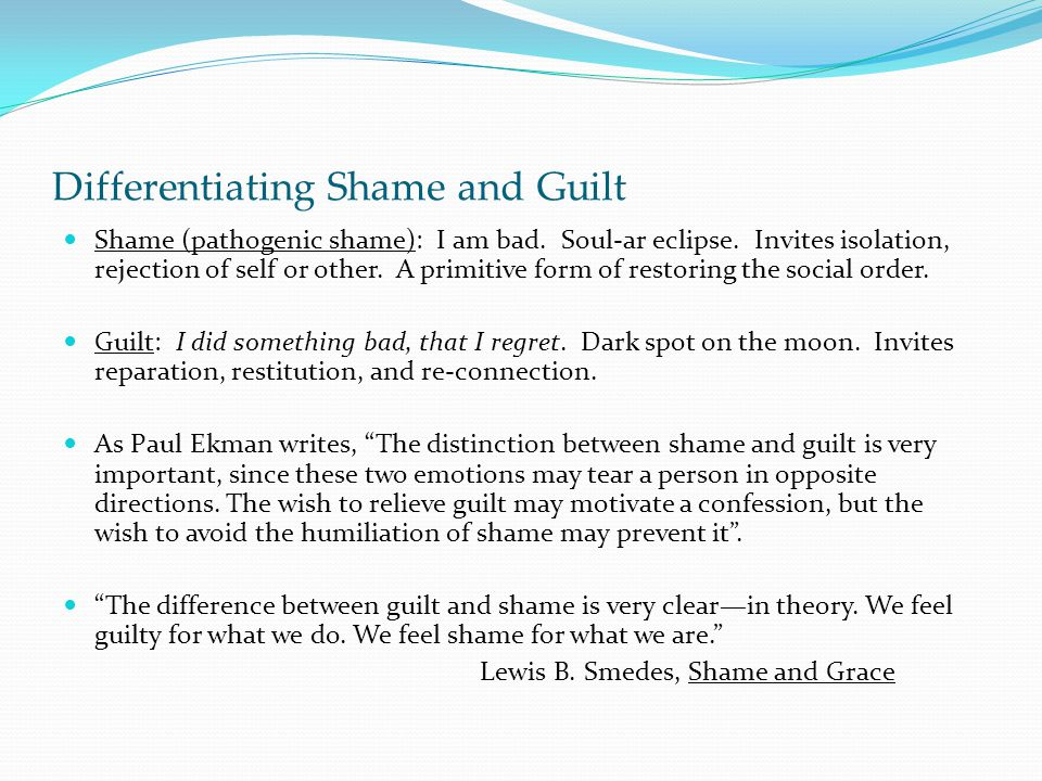 Differentiating Shame and Guilt