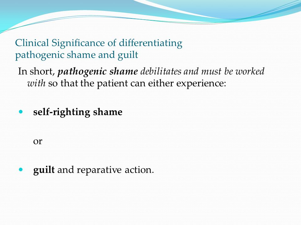 Clinical Significance of differentiating pathogenic shame and guilt