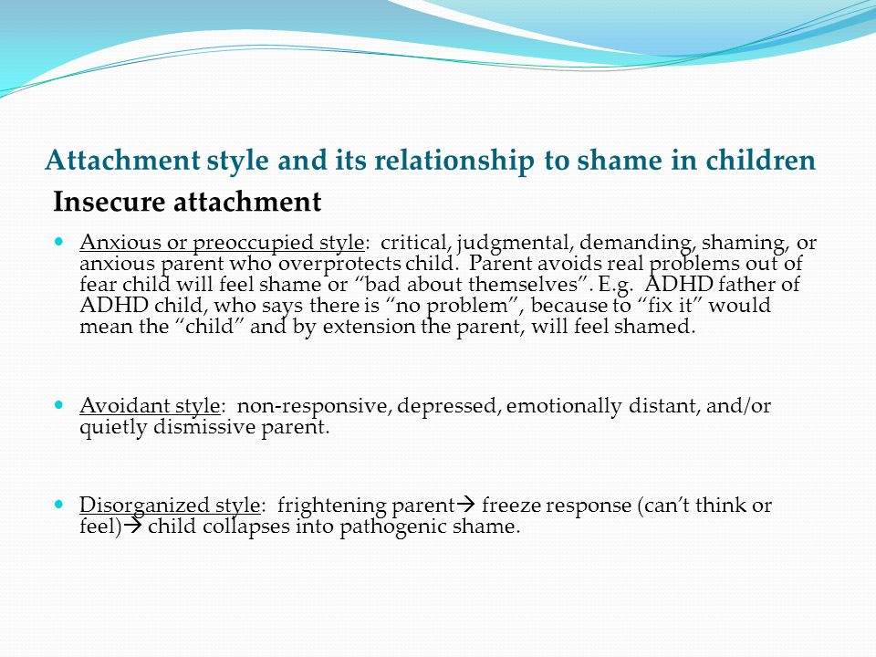 Attachment style and its relationship to shame in children