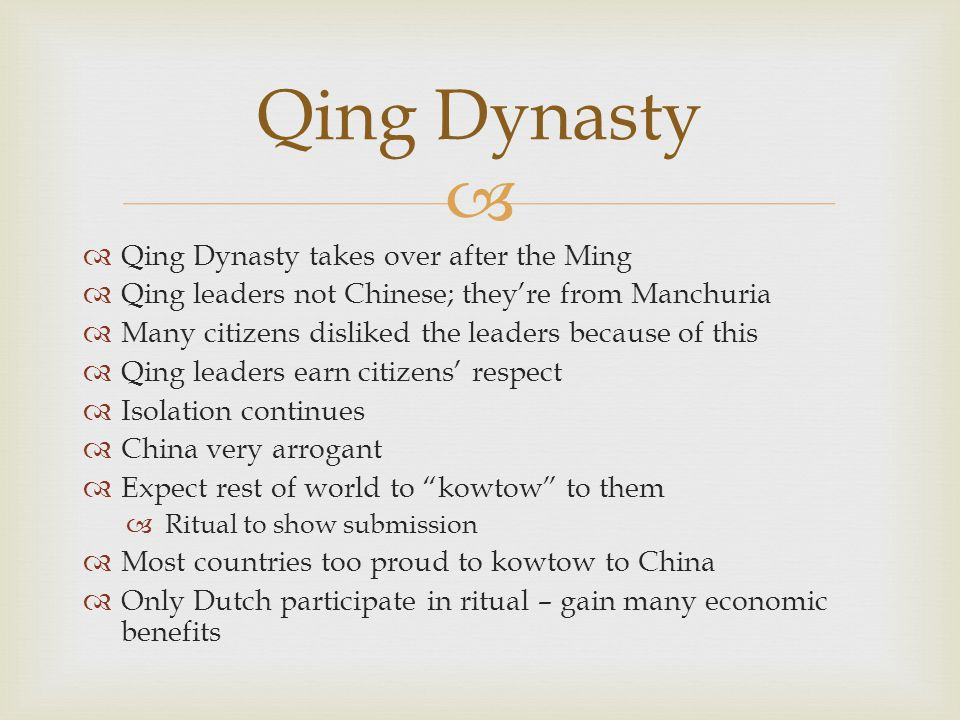 Qing Dynasty Qing Dynasty takes over after the Ming