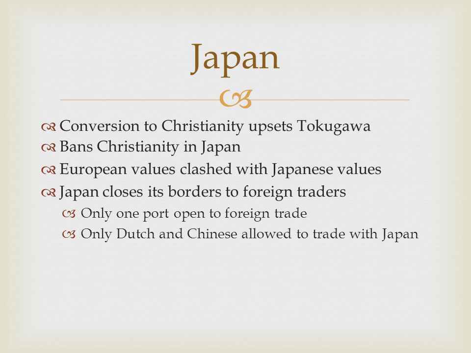 Japan Conversion to Christianity upsets Tokugawa