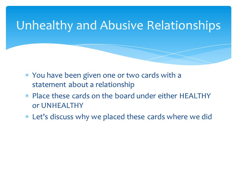 Unhealthy and Abusive Relationships
