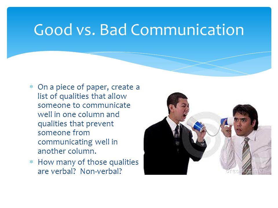 Good vs. Bad Communication
