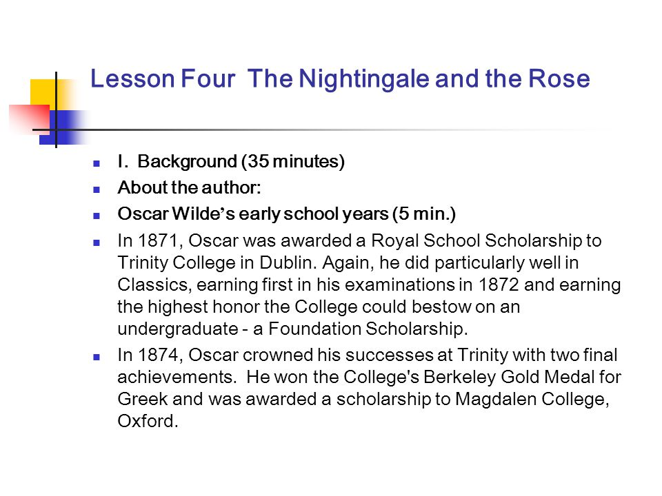 Lesson Four The Nightingale and the Rose