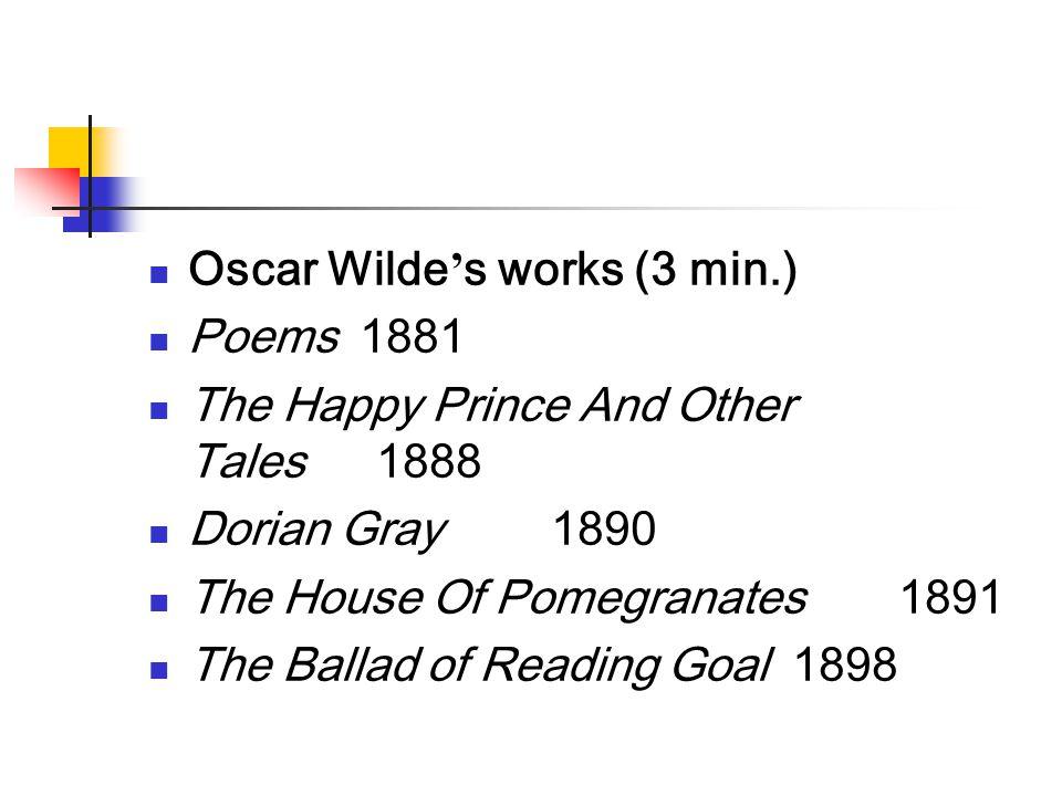 Oscar Wilde's works (3 min.)