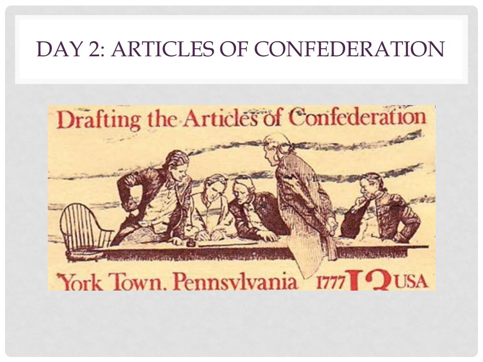 Day 2: Articles of Confederation
