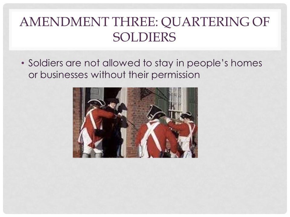 Amendment three: Quartering of Soldiers