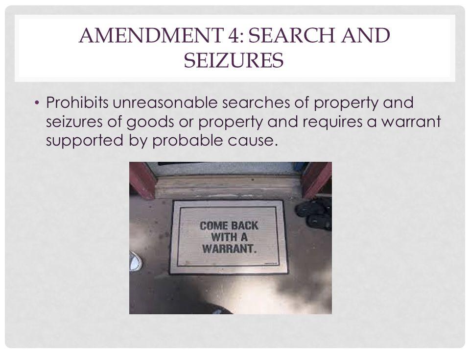 Amendment 4: Search and Seizures
