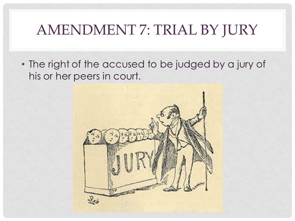 Amendment 7: Trial By Jury