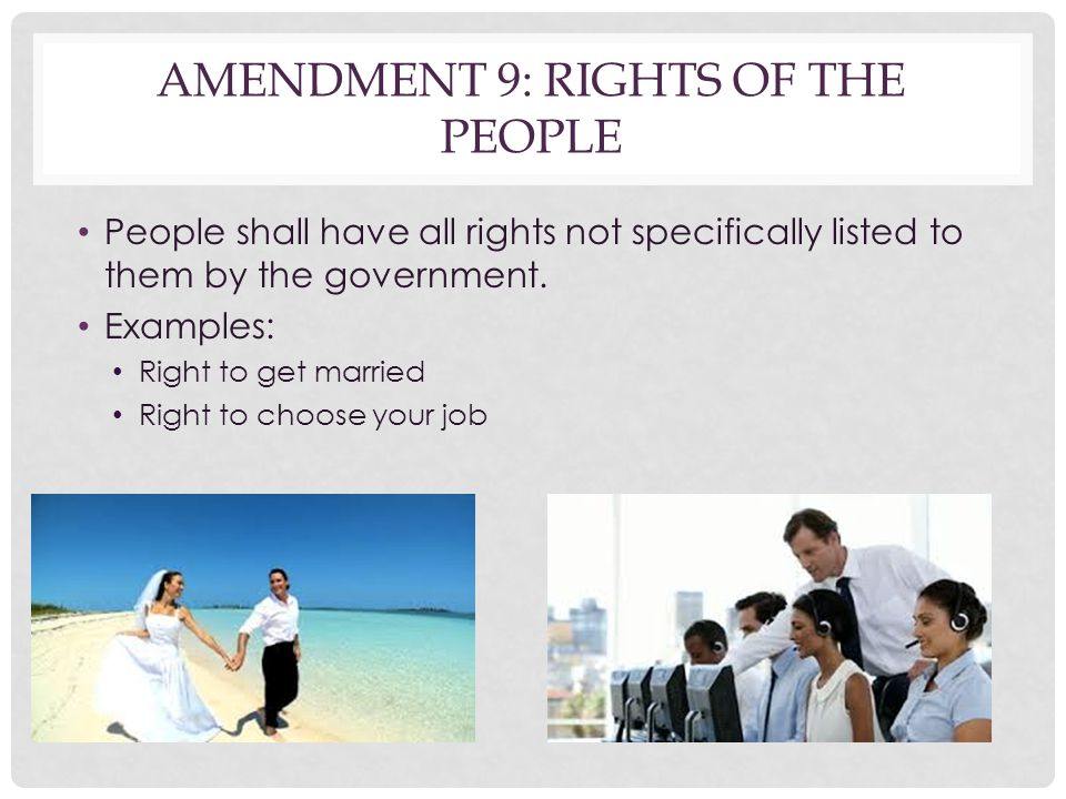 Amendment 9: Rights of the People