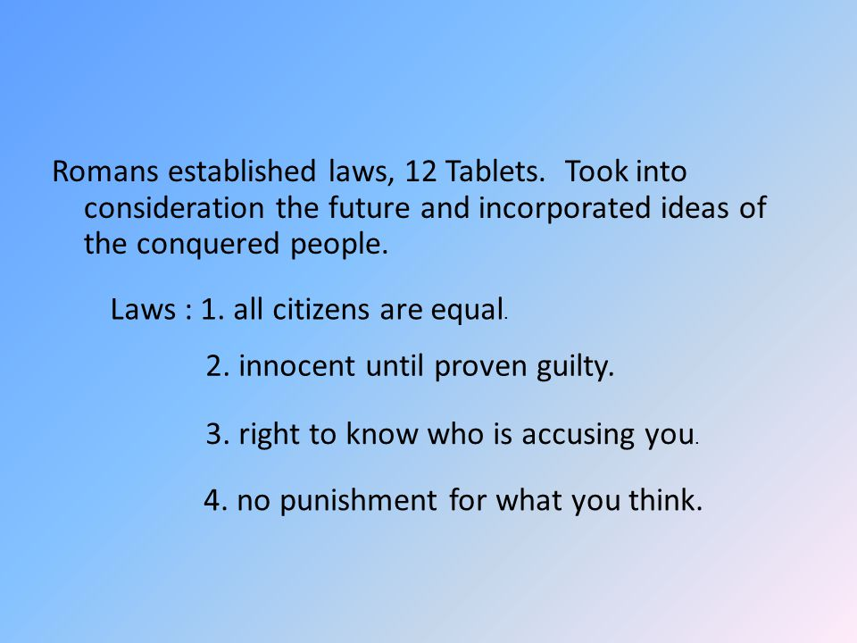 Romans established laws, 12 Tablets