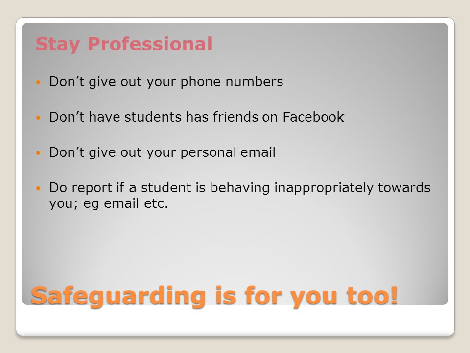 Safeguarding is for you too!