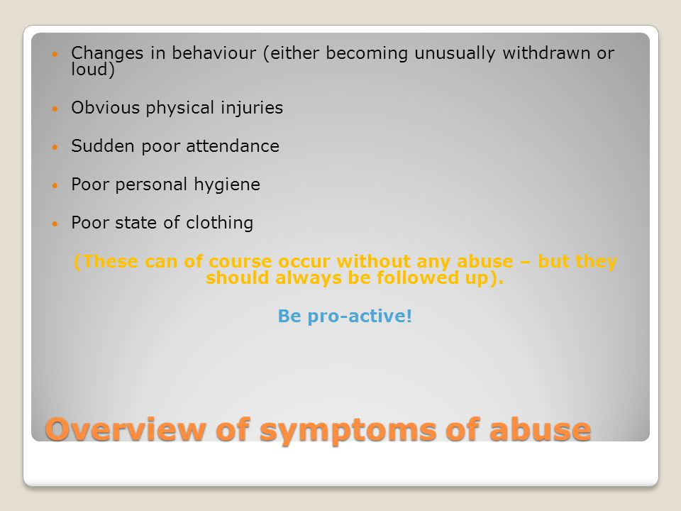 Overview of symptoms of abuse