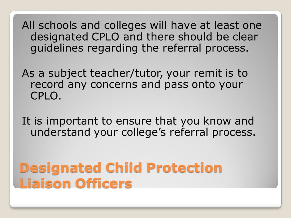 Designated Child Protection Liaison Officers