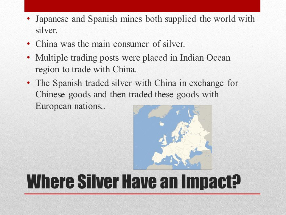 Where Silver Have an Impact