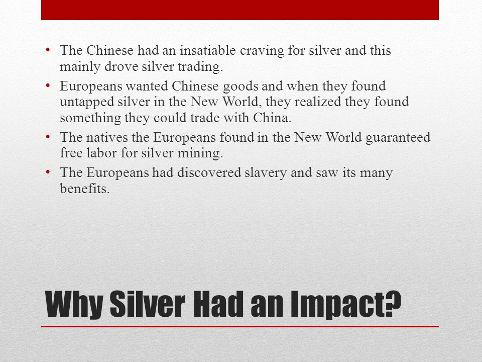 Why Silver Had an Impact