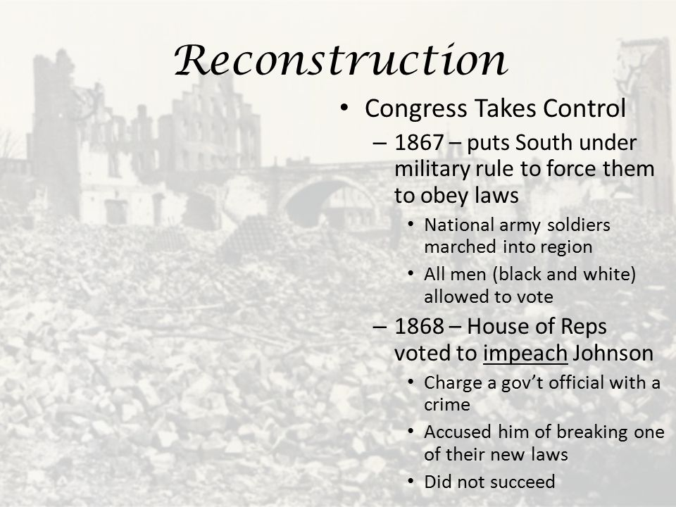 Reconstruction Congress Takes Control