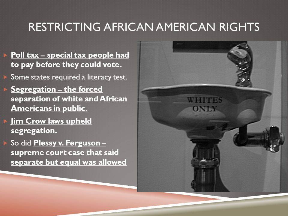 Restricting African American rights