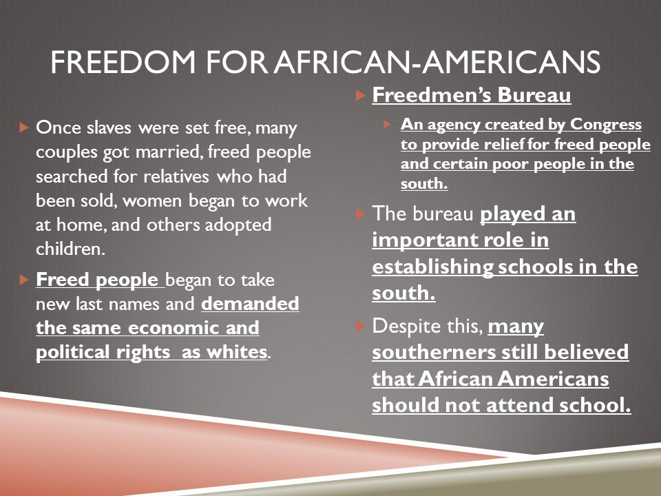 Freedom for African-Americans